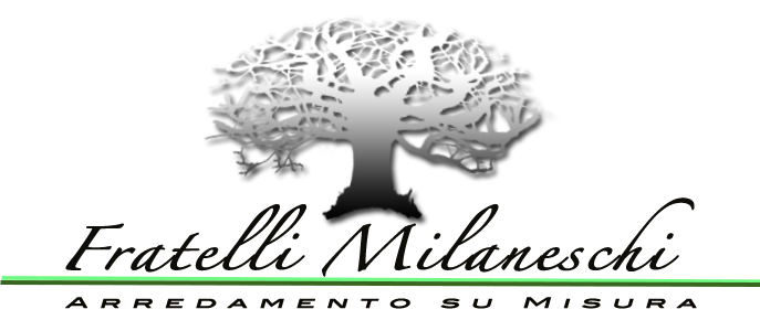 Milaneschi Mobili su Misura in Toscana